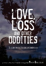 love, loss and other oddities